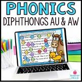 Digital Phonics Activities Diphthongs Word Work AU AW Google Classroom