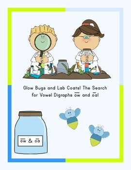 Vowel Digraph's ow and oa