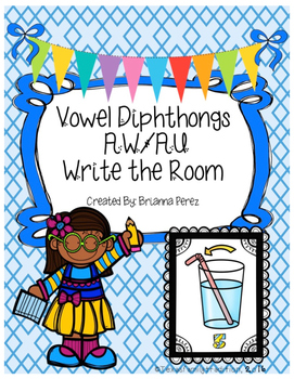 Vowel Diphthongs AW/AU Write the Room
