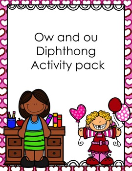 Vowel Diphthongs ow and ou Activity Pack