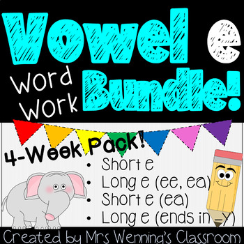 Vowel E Pack - 3 Weeks of Lesson Plans, Activities, and Wo