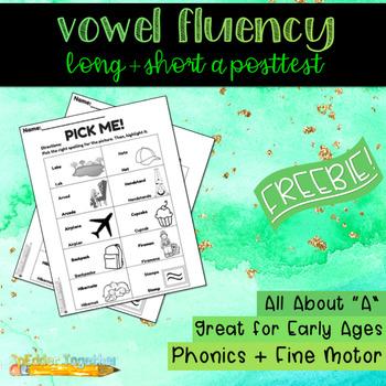 Vowel Fluency: Long and Short A Posttest