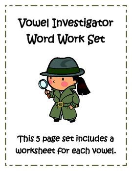 Vowel Investigator Worksheet Set