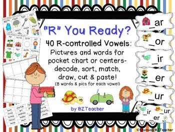 """""""R"""" You Ready? R-controlled Vowels:  _ar, _er, _ir, _or, _ur"""