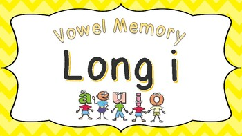 Vowel Memory - Long i