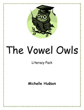Vowel Owls Literacy and Writing
