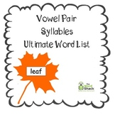 Vowel Team Syllables Ultimate Word List