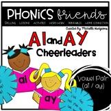 Vowel Pair ai ay : The A Team Cheerleaders Phonics Friends