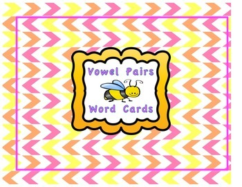 Vowel Pair (and non vowel pairs) Word Cards