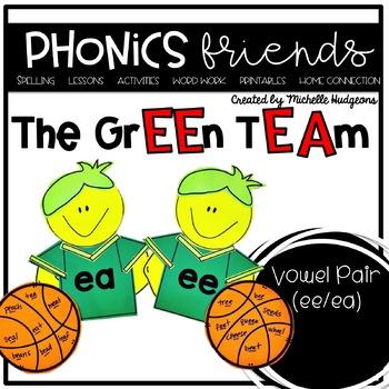 Vowel Pair ee ea : The Green Team Phonics Friends