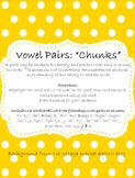 Vowel Pairs (Chunks) Practice: Read, Write, Illustrate