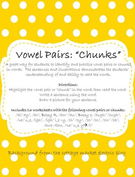 Vowel Pairs (Chunks) Practice: Read, Write, Illustrate