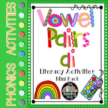 Vowel Pairs Digraph ai Literacy Center Activities