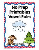 Vowel Pairs No Prep Printables