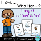 Vowel Pairs OA, OE & OW: I Have Who Has game