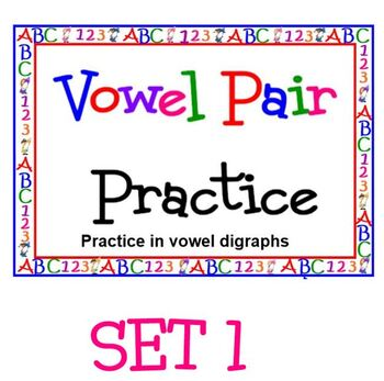 Vowel Pairs with Vowel Diagraphs POWERPOINT SET 1