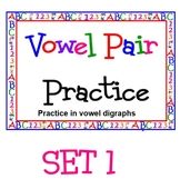 Vowel Pairs with Vowel Digraphs POWERPOINT SET 1