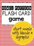 Short Vowel Pattern Flash Cards Game (digraphs and blends)