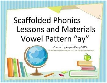 "Vowel Pattern ""ay"" Scaffolded Instruction (Vowel Teams)"