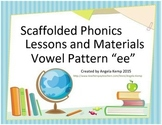 """Vowel Pattern """"ee"""" Scaffolded Instruction (Vowel Teams)"""