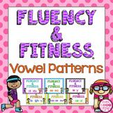 Vowel Teams/Vowel Patterns Fluency & Fitness Brain Breaks Bundle