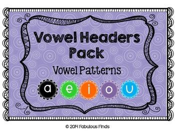 Vowel Patterns- Headers Pack