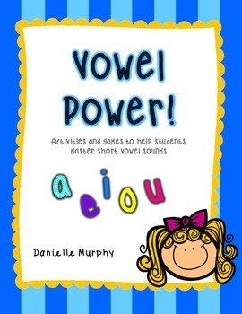 Vowel Power Short Vowel Practice
