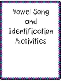 Vowel Song and Identification Activities