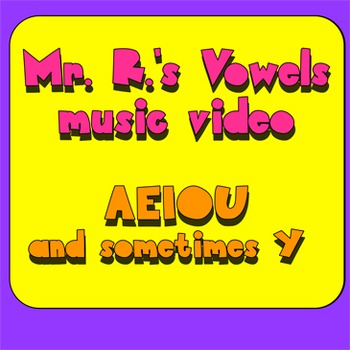 Vowel Song! (with video)