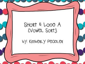 Short & Long A Sorting Game FREEBIE!