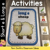 Short e and Long e Vowels Activities