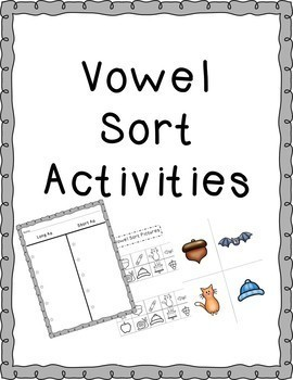 Vowel Sorts Literacy Centers/Guided Activity