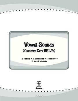 Vowel Sounds (Common Core RF.1.2c)