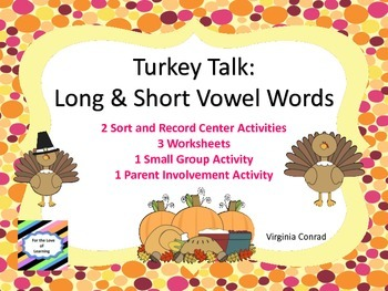 Vowel Sounds:  Long and Short--Thanksgiving Theme