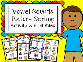 Vowel Sounds Picture Sorting Activity & Printables {K, 1, 2.RFS.3}