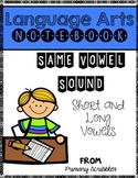 Vowel Sounds Short and Long Vowels Language Arts Notebook