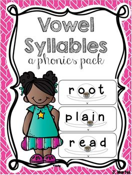 Vowel Syllables Made Simple - vowel teams, vowel diphthongs (a phonics pack)