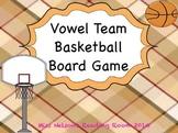 Vowel Team Board Game Basketball Theme!