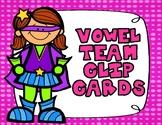 Vowel Team Clip Cards:  Vowel Pairs Clip It Center