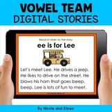 Vowel Team Digital Phonics Stories for Google Classroom -