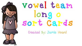 Vowel Team Long O Sort Cards
