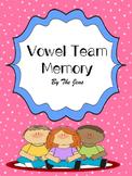 Vowel Team Memory K-2  (Bonus***Vowel Team Bingo***)