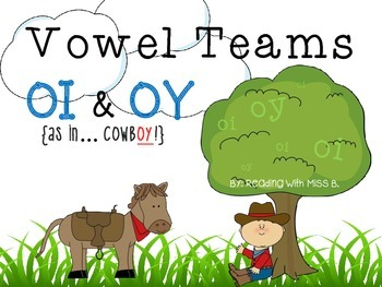 Vowel Team/Diphthong: OI & OY