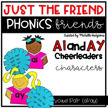Vowel Team Pair ai/ay Craftivity, Phonics Friends Character Only Just the Friend