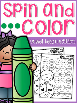 Vowel Team Spin and Color