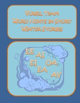 Vowel Team Word Hunts in Short Winter Stories