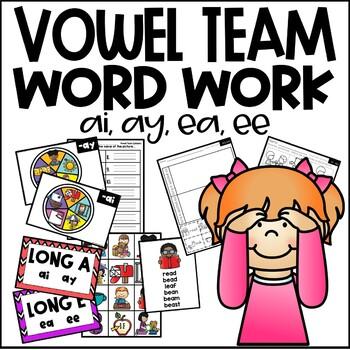 Vowel Team Word Work {ai, ay, ea, ee}