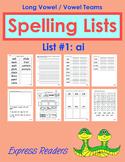 Spelling List - Vowel Team ai (List #1)