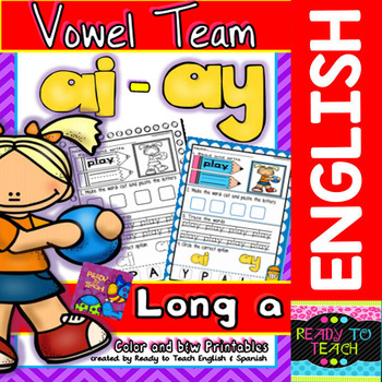 Vowel Team (ai-ay) Printables (Color and B&W Versions)