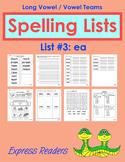 Spelling List - Vowel Team ea (List #2)